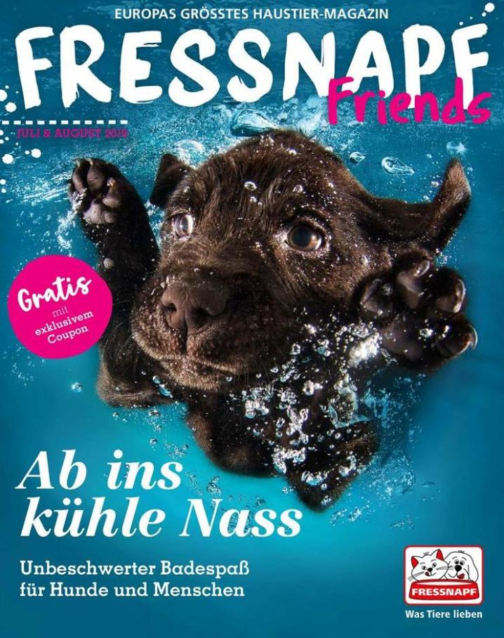 Fressnapf Friends . Fressnapf (2019-08-31-2019-08-31)