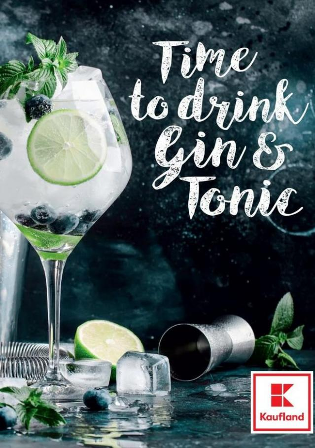 Time to drink Gin & Tonic . Kaufland (2019-10-31-2019-10-31)
