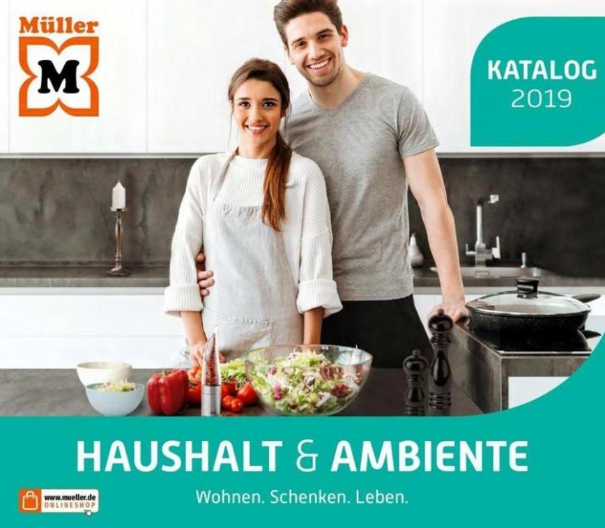 Katalog 2019 Haushalt & Ambiente . Müller (2019-12-31-2019-12-31)