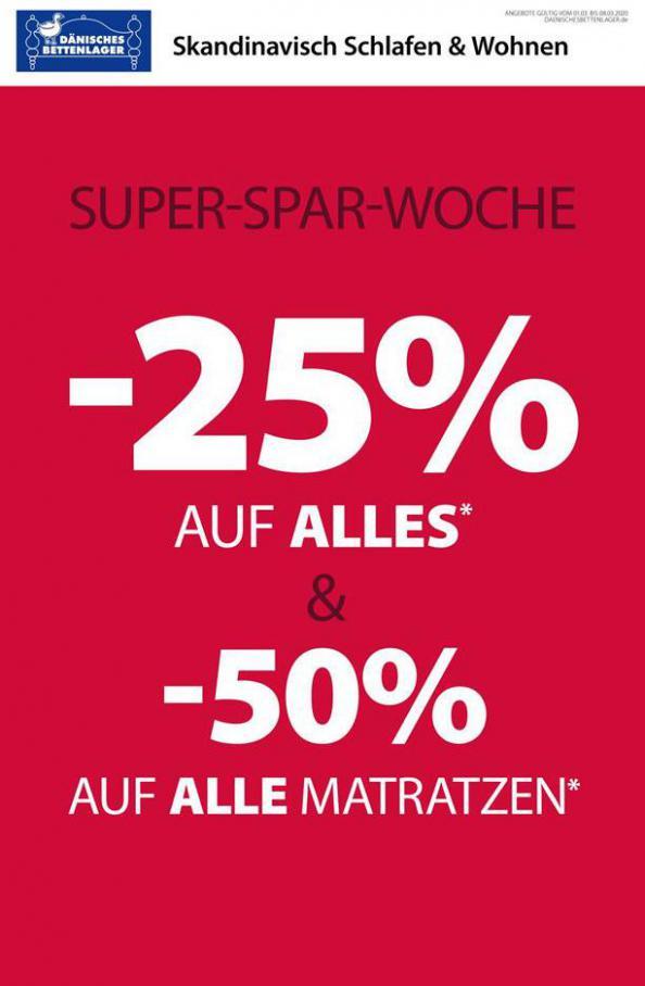 Super Spar-Woche . Dänisches Bettenlager (2020-03-08-2020-03-08)
