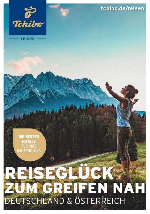 Reiseglück zum Greifen nah Deutschkand & Österreich . Tchibo (2020-10-31-2020-10-31)