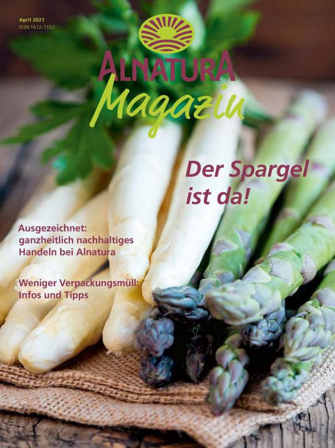 Alnatura Magazin April 2021 . Alnatura (2021-04-30-2021-04-30)