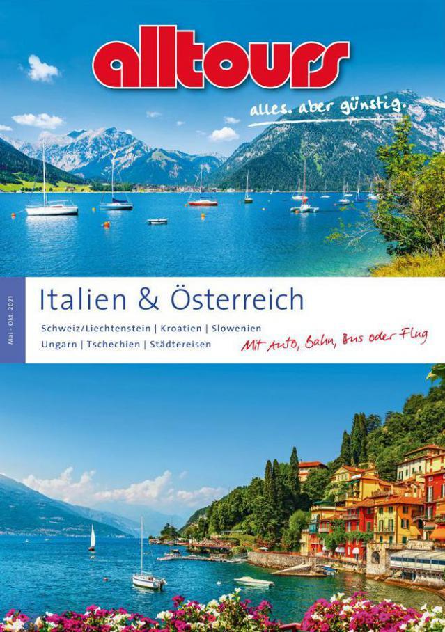 Italien & Österreich Sommer 2021 . alltours Reisecenter (2021-10-31-2021-10-31)
